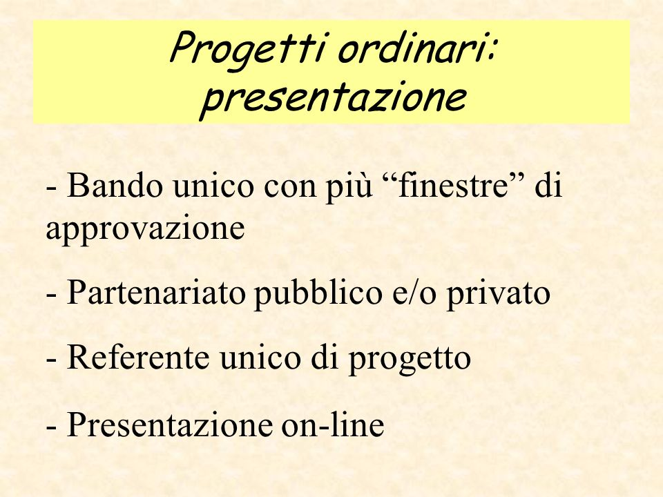 Progetti ordinari: presentazione