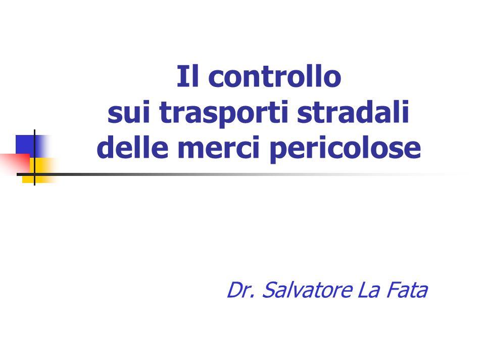 Il controllo sui trasporti stradali delle merci pericolose