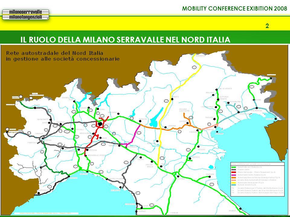 IL RUOLO DELLA MILANO SERRAVALLE NEL NORD ITALIA