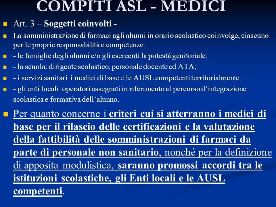 COMPITI ASL - MEDICI Art. 3 – Soggetti coinvolti -