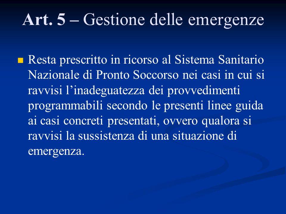 Art. 5 – Gestione delle emergenze