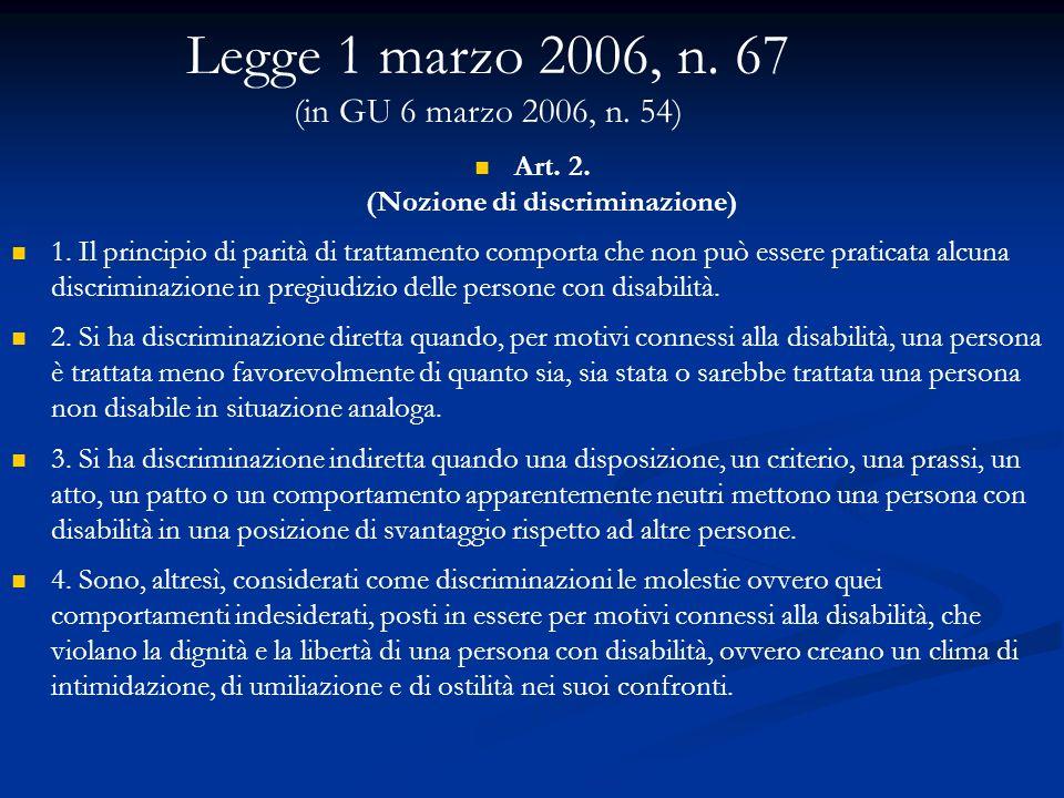 Legge 1 marzo 2006, n. 67 (in GU 6 marzo 2006, n. 54)