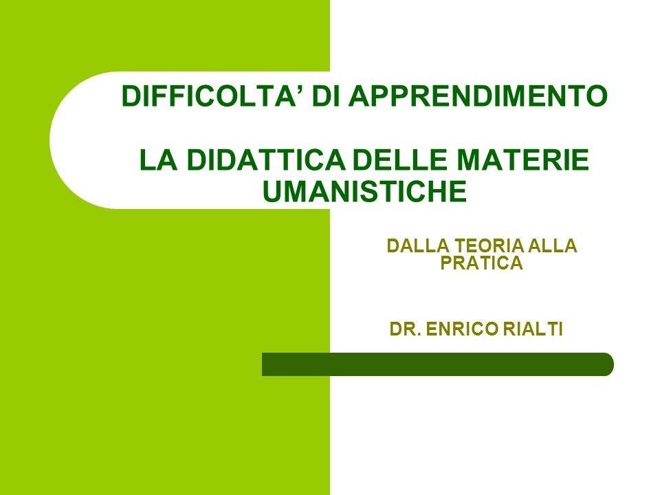 DIFFICOLTA' DI APPRENDIMENTO LA DIDATTICA DELLE MATERIE UMANISTICHE