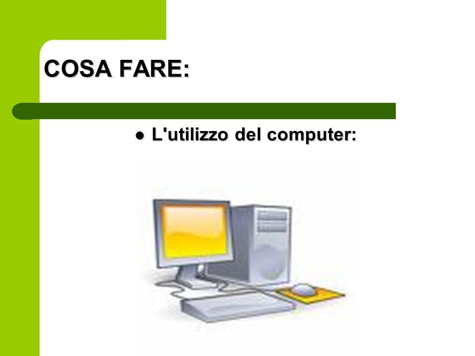 L utilizzo del computer: