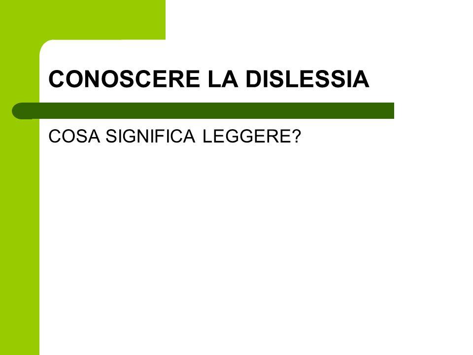 CONOSCERE LA DISLESSIA