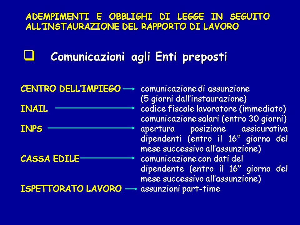 Comunicazioni agli Enti preposti