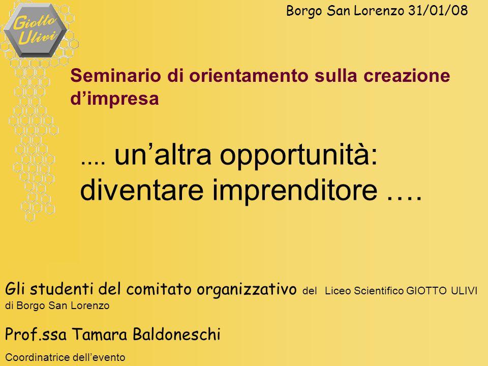 .... un'altra opportunità: diventare imprenditore ….