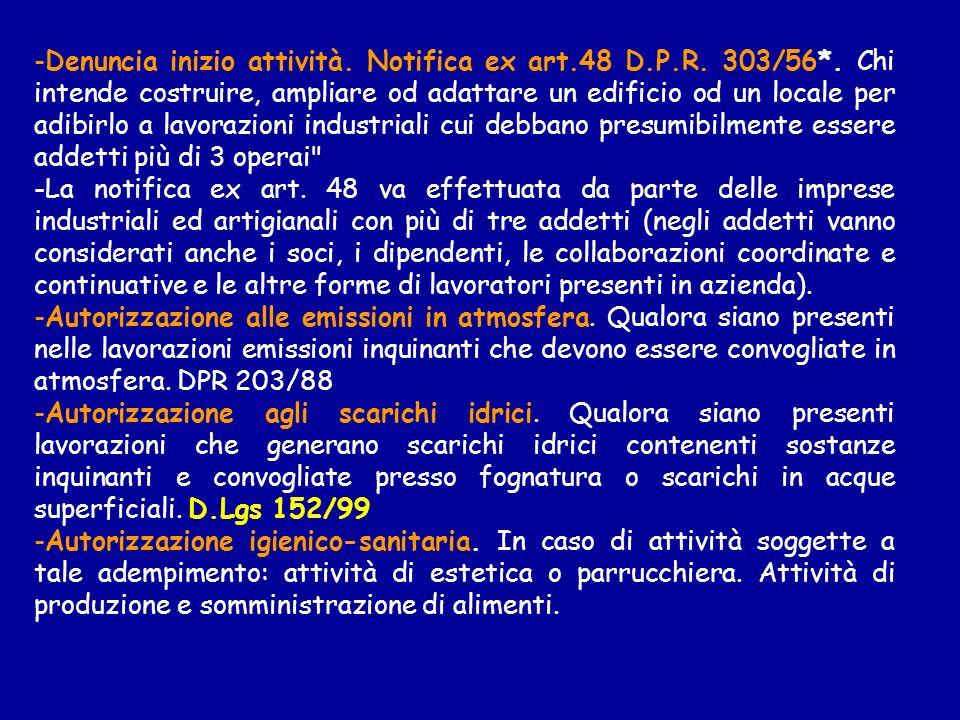 Denuncia inizio attività. Notifica ex art. 48 D. P. R. 303/56