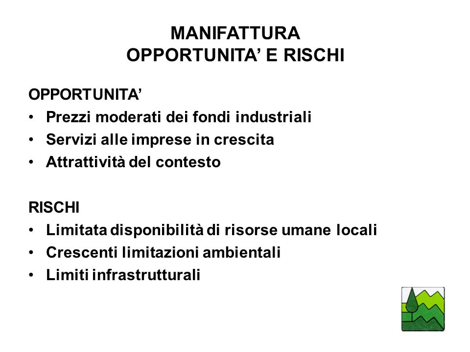 MANIFATTURA OPPORTUNITA' E RISCHI