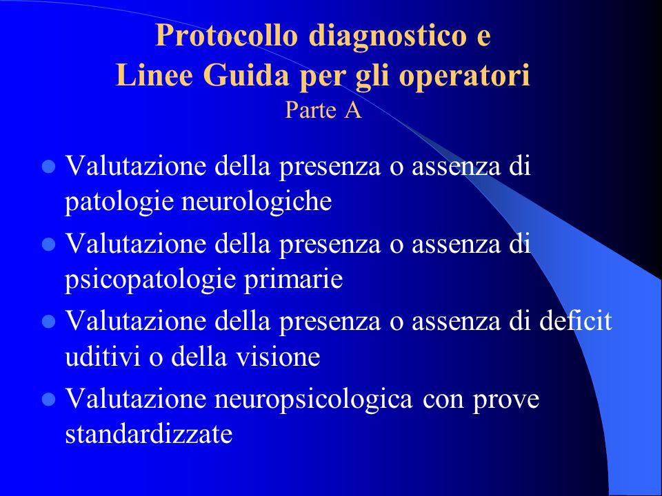Protocollo diagnostico e Linee Guida per gli operatori Parte A