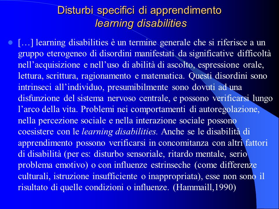 Disturbi specifici di apprendimento learning disabilities