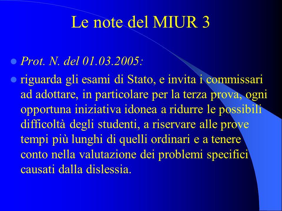 Le note del MIUR 3 Prot. N. del 01.03.2005: