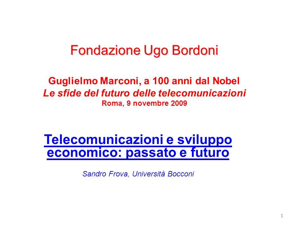 Telecomunicazioni e sviluppo economico: passato e futuro