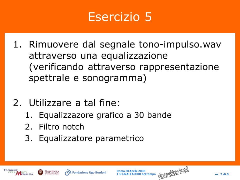 Esercizio 5 Rimuovere dal segnale tono-impulso.wav attraverso una equalizzazione (verificando attraverso rappresentazione spettrale e sonogramma)