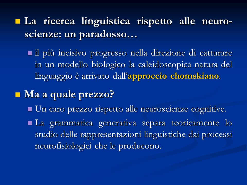 La ricerca linguistica rispetto alle neuro-scienze: un paradosso…
