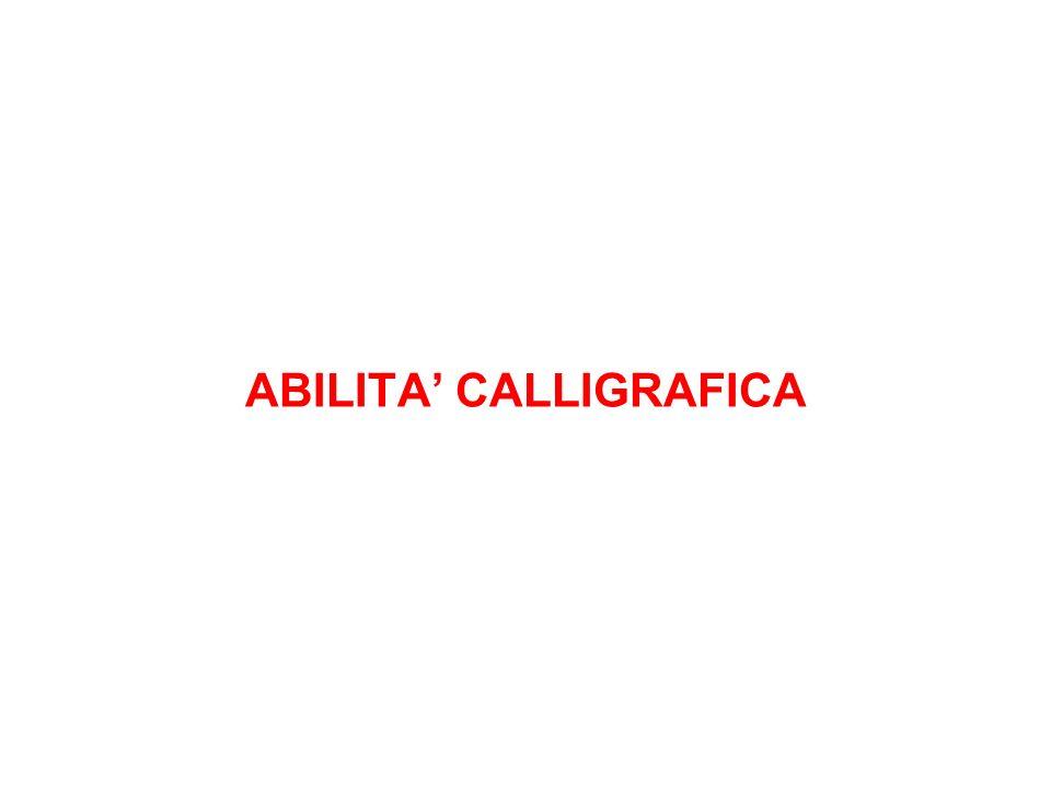 ABILITA' CALLIGRAFICA