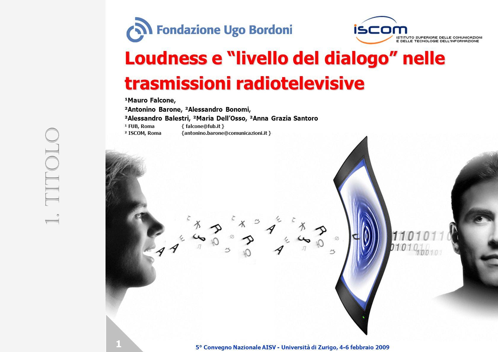 Loudness e livello del dialogo nelle trasmissioni radiotelevisive