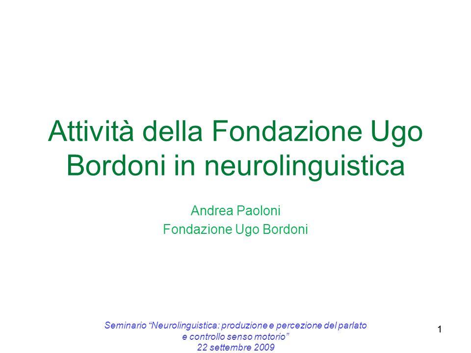 Attività della Fondazione Ugo Bordoni in neurolinguistica