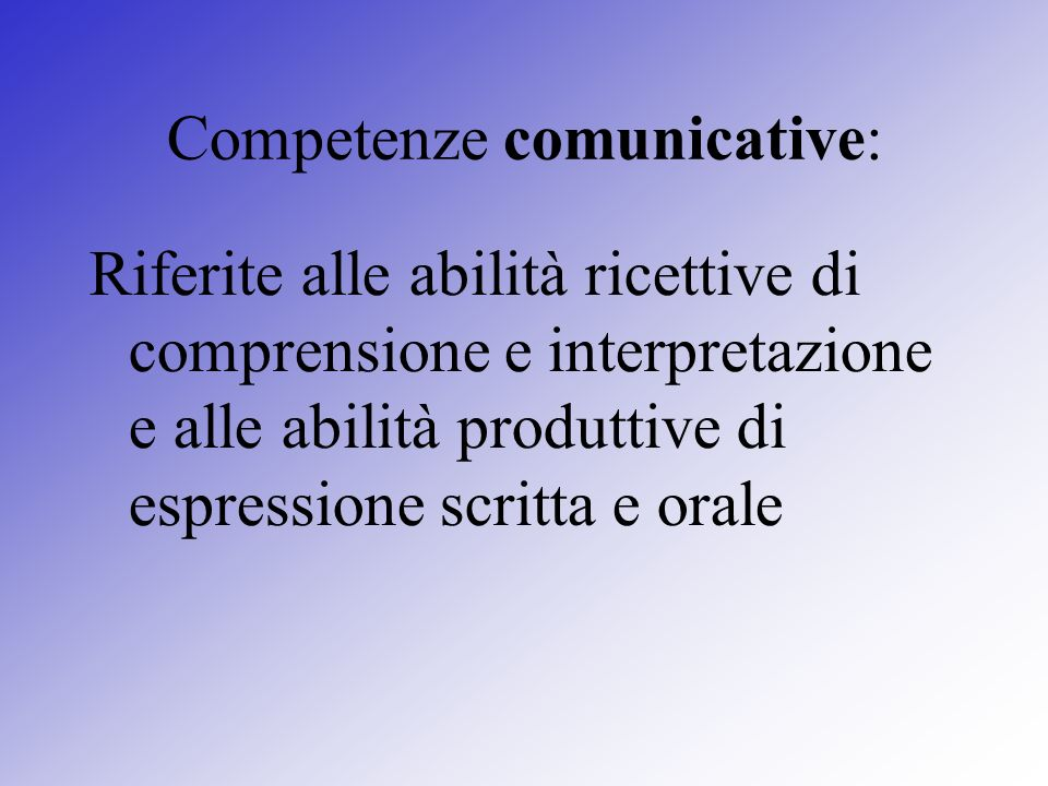 Competenze comunicative:
