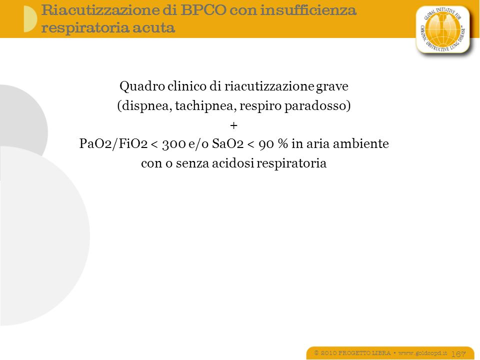 Riacutizzazione di BPCO con insufficienza respiratoria acuta