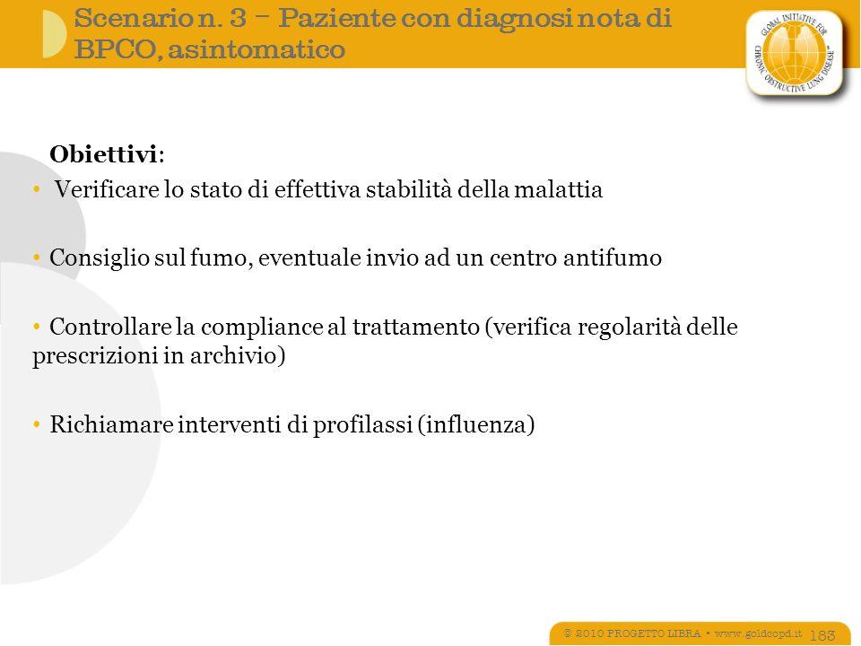 Scenario n. 3 – Paziente con diagnosi nota di BPCO, asintomatico