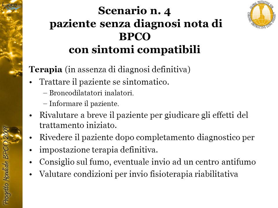 Scenario n. 4 paziente senza diagnosi nota di BPCO con sintomi compatibili