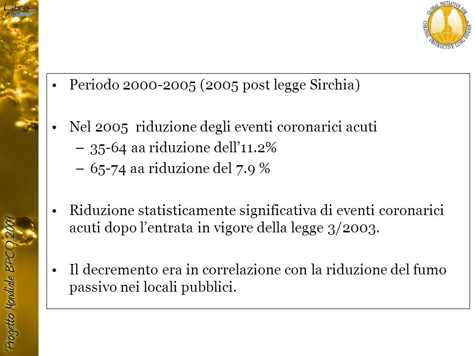 Periodo (2005 post legge Sirchia)
