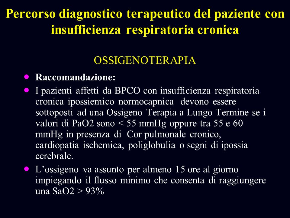 Percorso diagnostico terapeutico del paziente con insufficienza respiratoria cronica OSSIGENOTERAPIA
