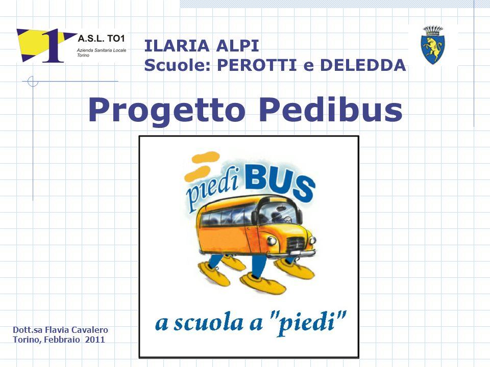 Progetto Pedibus ILARIA ALPI Scuole: PEROTTI e DELEDDA