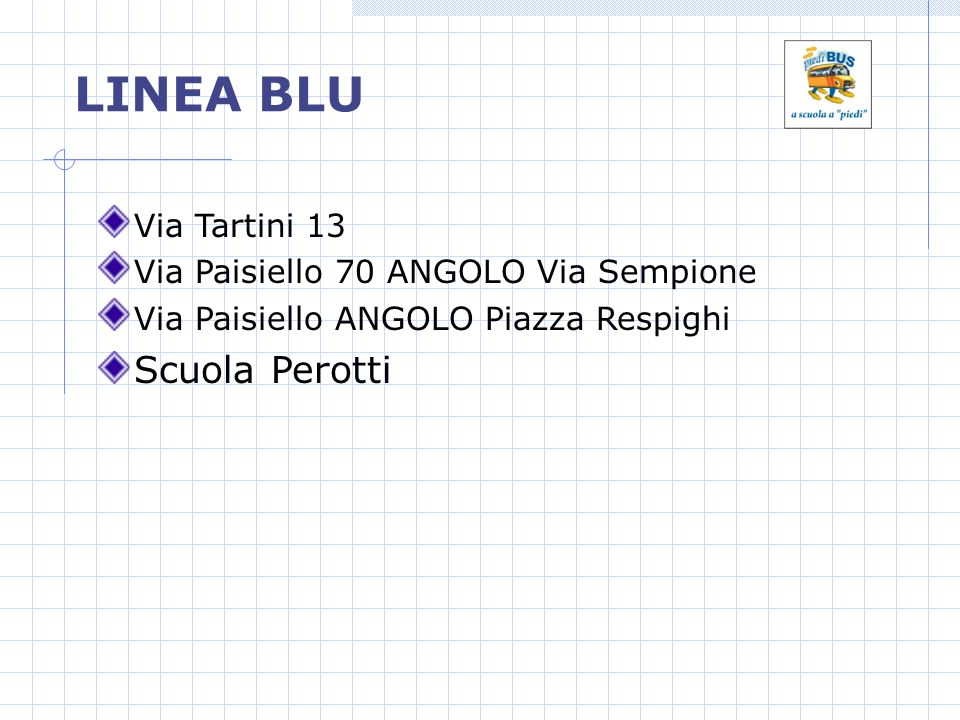 LINEA BLU Scuola Perotti Via Tartini 13