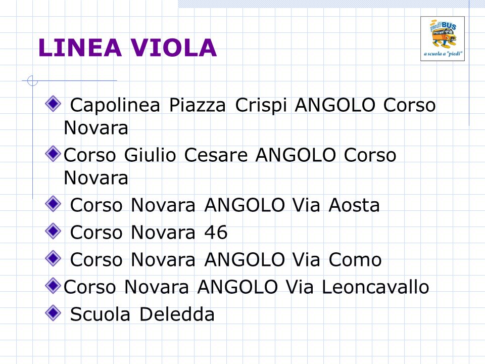 LINEA VIOLA Capolinea Piazza Crispi ANGOLO Corso Novara