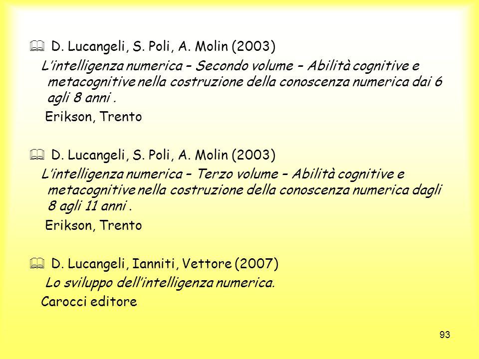 D. Lucangeli, S. Poli, A. Molin (2003)