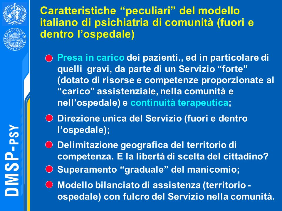 Caratteristiche peculiari del modello italiano di psichiatria di comunità (fuori e dentro l'ospedale)