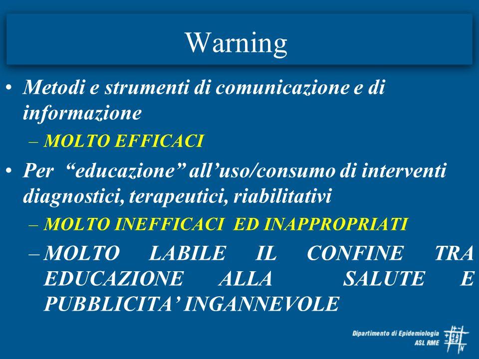 Warning Metodi e strumenti di comunicazione e di informazione