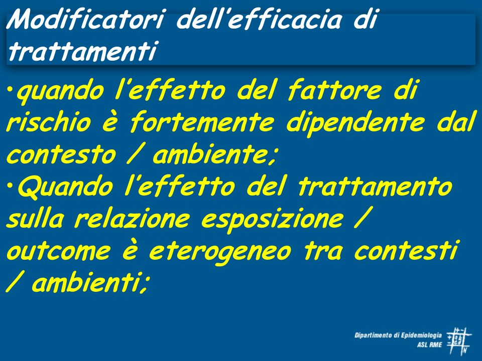 Modificatori dell'efficacia di trattamenti