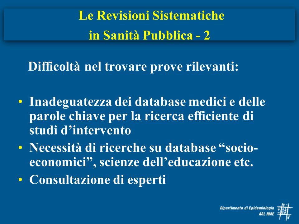 Le Revisioni Sistematiche in Sanità Pubblica - 2