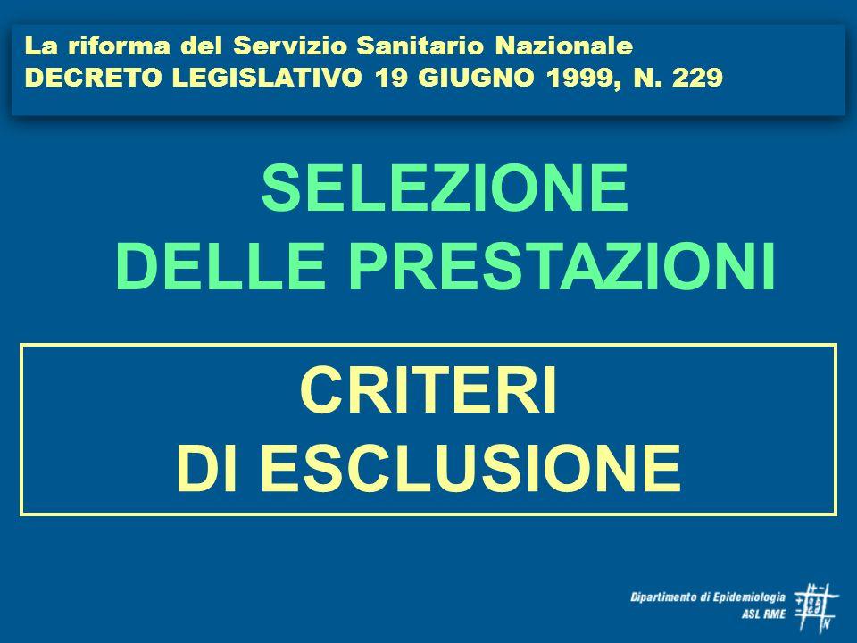 SELEZIONE DELLE PRESTAZIONI CRITERI DI ESCLUSIONE