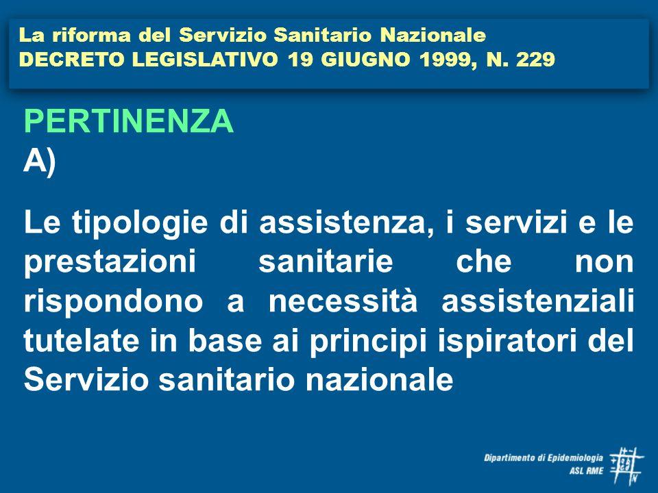 PERTINENZA A) La riforma del Servizio Sanitario Nazionale