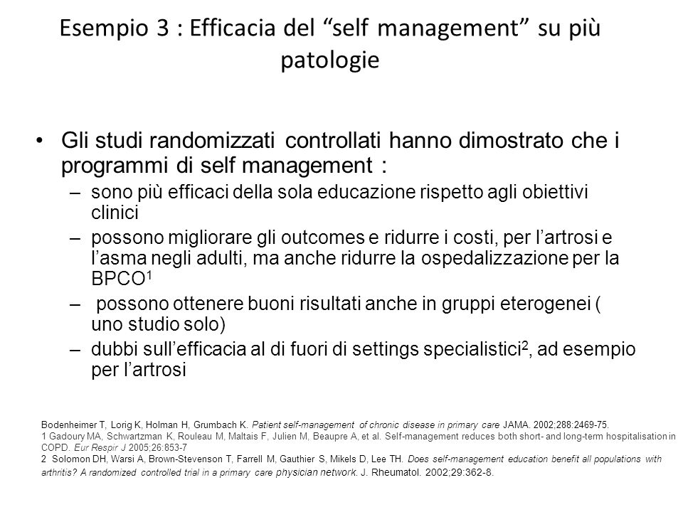 Esempio 3 : Efficacia del self management su più patologie