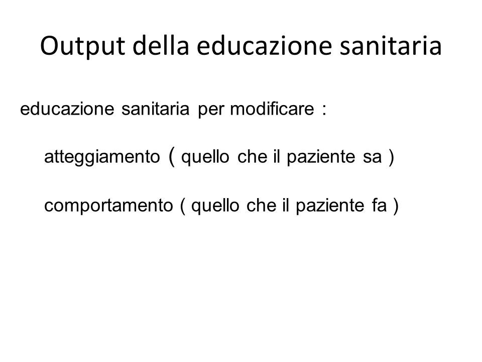 Output della educazione sanitaria