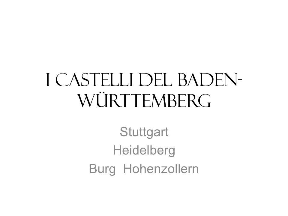I castelli del Baden-Württemberg