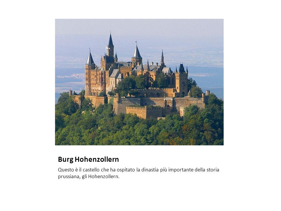 Burg Hohenzollern Questo è il castello che ha ospitato la dinastia più importante della storia prussiana, gli Hohenzollern.