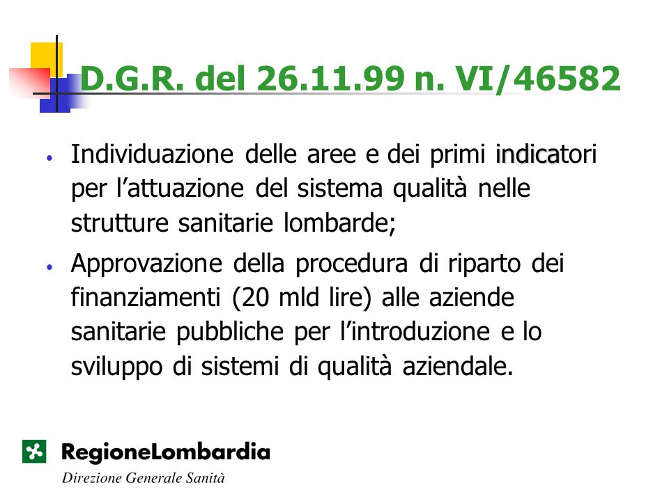 D.G.R. del 26.11.99 n. VI/46582