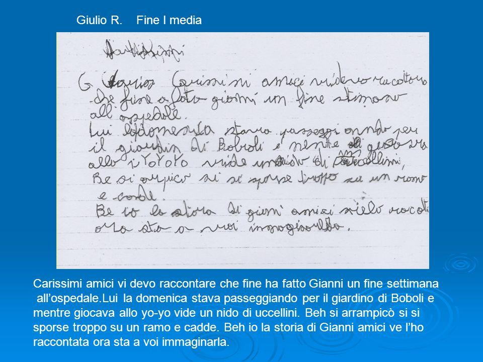 Giulio R. Fine I media Carissimi amici vi devo raccontare che fine ha fatto Gianni un fine settimana.