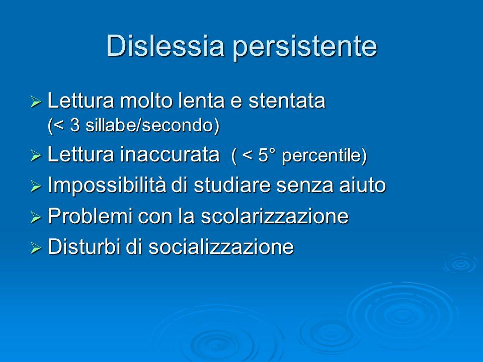 Dislessia persistente