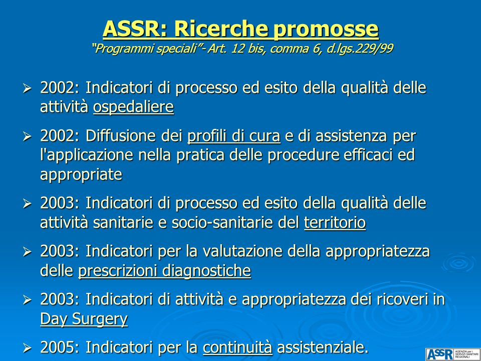 ASSR: Ricerche promosse Programmi speciali - Art. 12 bis, comma 6, d