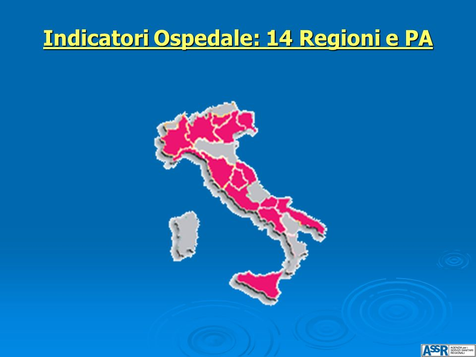 Indicatori Ospedale: 14 Regioni e PA