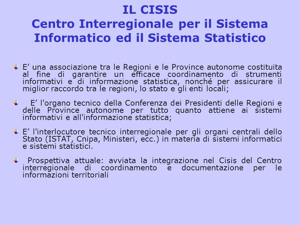 IL CISIS Centro Interregionale per il Sistema Informatico ed il Sistema Statistico