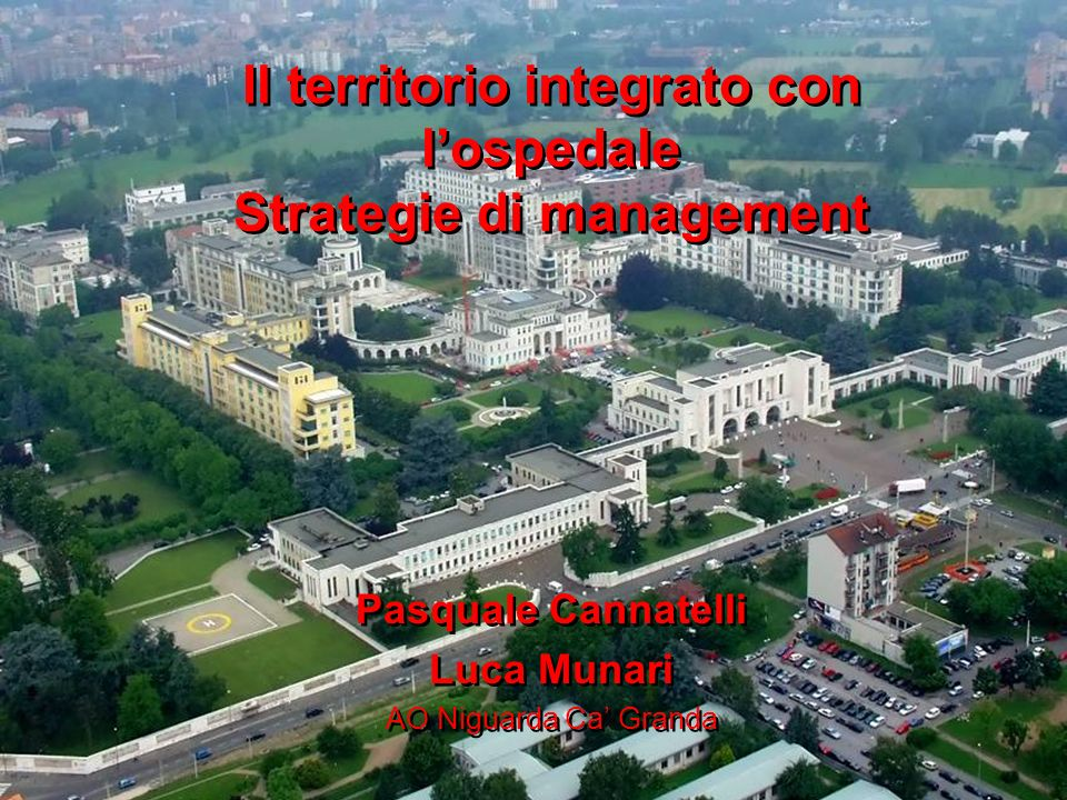 Il territorio integrato con l'ospedale Strategie di management