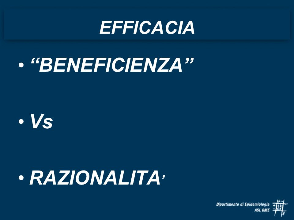 EFFICACIA BENEFICIENZA Vs RAZIONALITA'